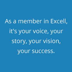 Contact Excell Marketing today. And remember - as a member, it