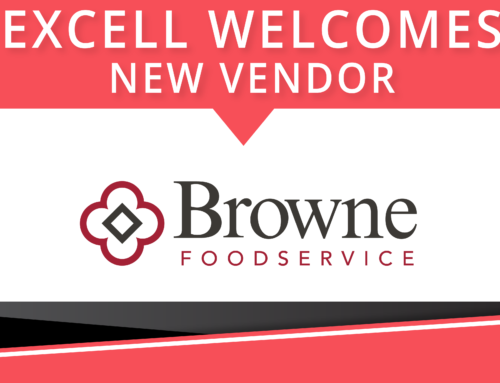 Excell Welcomes Browne Foodservice as Vendor Partner